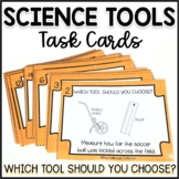 Science Tools Task Cards - Which Tool Should You Choose? 1