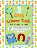 Science Test: Science Tools (Science Worksheet)