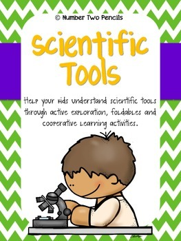 Science Tools Through Exploration, Foldables, and Cooperative Learning!