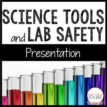 Science Tools and Lab Safety Presentation