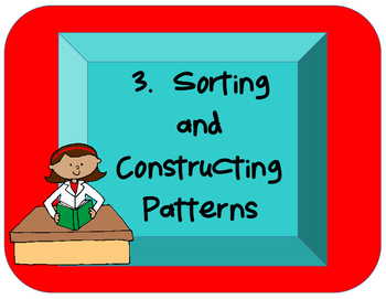 Science Unit 3 Sorting and Constructing Patterns