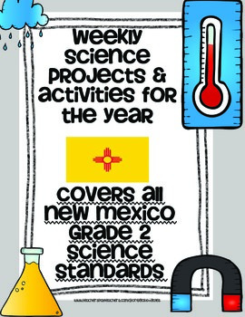 Science Unit Aligned with New Mexico 2nd Grade Science Standards