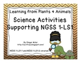 Science Activities Supporting NGSS 1-LS1: Learning From Pl