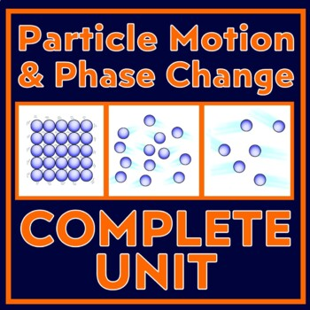 Phases of Matter Unit - Interactive Worksheets, Activities, & Assessments