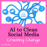 STEM Challenge: Artificial Intelligence to Clean Social Media