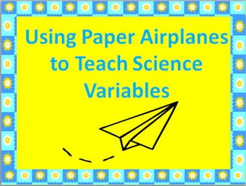 Science Variables and Airplanes