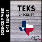 Science TEKS Checklist K-12 Bundle (9 Weeks Checks)