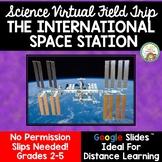 Science Virtual Field Trip:  International Space Station (
