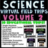 Science Virtual Field Trips Volume 2