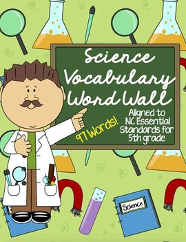 Science Vocab Word Wall-- NC Essential Standards Aligned