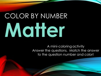 Matter! Science Vocabulary Activity Color by Number