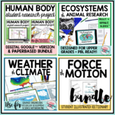 Human Body   Weather and Climate   Ecosystems   Force and Motion Science Bundle