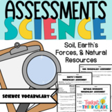 Science Vocabulary Assessments 3rd Grade Soil Earth's Forces Earth's Resources