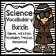 Science Vocabulary Bundle