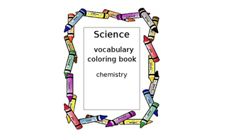Science Vocabulary Coloring Book- Chemistry