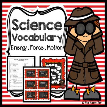 Science Vocabulary - Energy, Force, and Motion