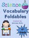 Science Vocabulary Foldables- 4th grade