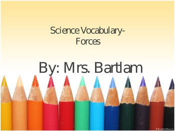 Science Vocabulary- Forces