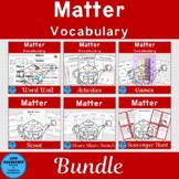 Matter Vocabulary Bundle