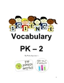 Science Vocabulary - Prekindergarten to 2nd Grade