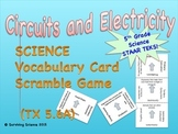 Science Vocabulary Scramble: Circuits and Electricity (TX