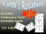 Science Vocabulary Scramble: Earth's Rotation (TX TEKS 5.8C)