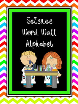 Science Vocabulary Word Wall Alphabet {POSTERS}