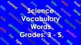 Science Vocabulary Words with Animations (Grades 3 - 5)