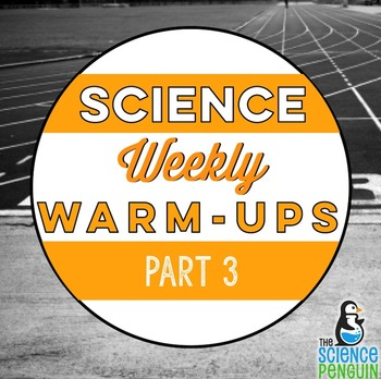 Science Warm-ups Part 3
