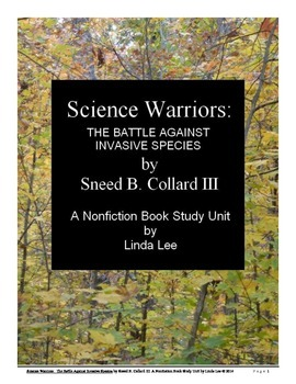 Science Warriors by Sneed B. Collard III:  A Nonfiction Book Study Unit
