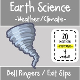 5th - 6th Grade Science Bell Ringers / Exit Slips - Weather and Climate