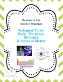 Science Webquest Three-Pack:  The Atom, Elements, & States of Matter