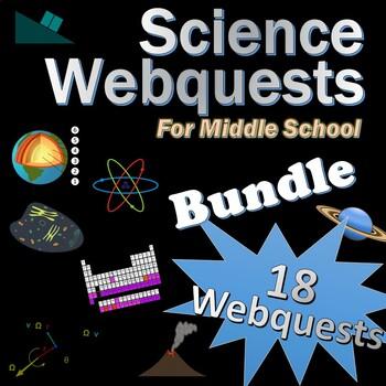 16 Science Webquests Grade 5-8 Bundle (Matter, Elements, Space, Cells, Motion..)