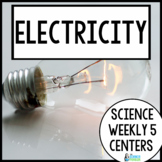 Electricity {Science Weekly Five Stations}