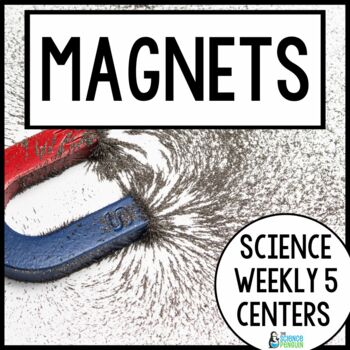 Magnets {Science Weekly Five Stations}