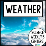 Weather {Science Weekly Five Stations}
