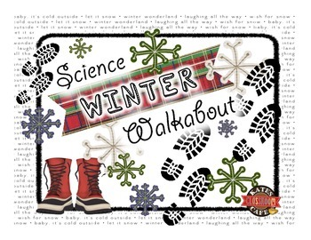 Science Winter Walkabout, Science Holiday Fun!