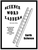 Science Word Ladders - Earth Science