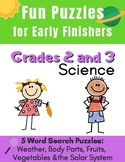 Science Word Search Puzzles for Early Finishers: Grades 2 and 3