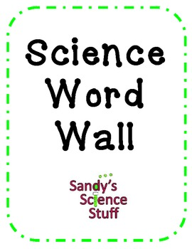 Science Word Wall (120 words, illustrations and bulletin b