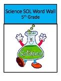 Science Word Wall - 5th Grade Virginia SOL Vocabulary