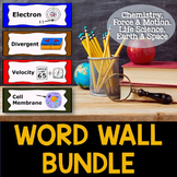 Science Word Wall Bundle - Chemistry, Force & Motion, Life