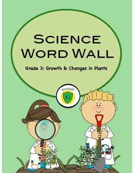 Science Word Wall - Grade 3: Growth & Changes in Plants