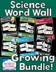 Science Word Wall Growing Bundle