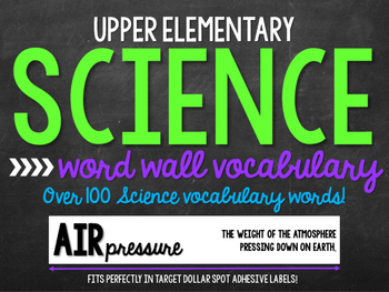 Science Word Wall Vocabulary (Upper Elementary)