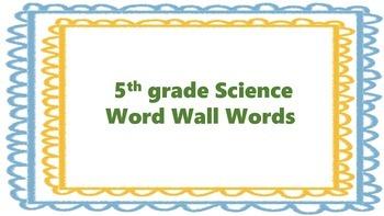 Science Word Wall Words 5th grade HPS Science Words