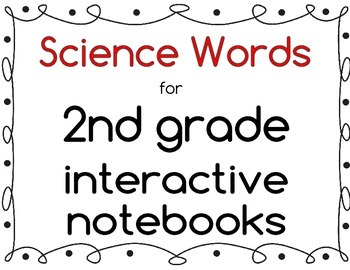 Science Words for Second Grade -Interactive Notebook Vocabulary Strips