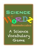 Science Wordz- Biomolecules, A Science Vocabulary Game