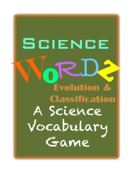 Science Wordz- Evolution and Classification, A Science Vocabulary Game