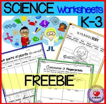 Science Worksheets K-3 FREEBIE by Teaching is a Work of Art | TpT